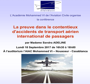 Cycle de conférence AIAC – La preuve dans le contentieux d'accidents de transport aérien international de passagers