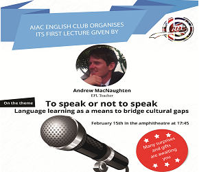 AIAC english club organise : to speak or not to speak