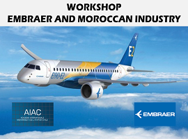 WORKSHOP – EMBRAER AND MOROCCAN INDUSTRY